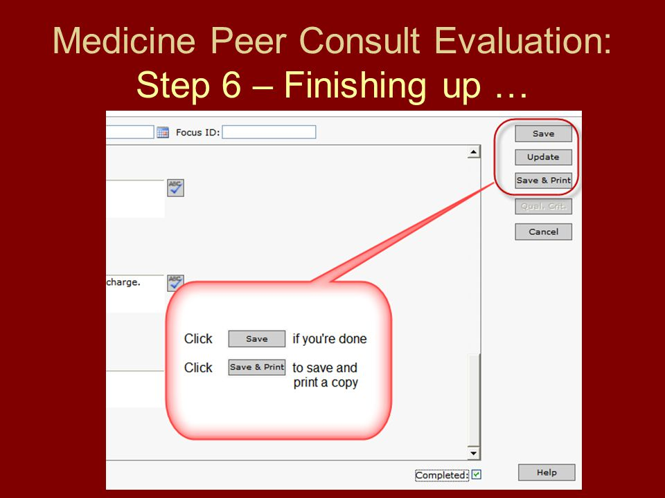 Medicine Peer Consult Evaluation: Step 6 – Finishing up …