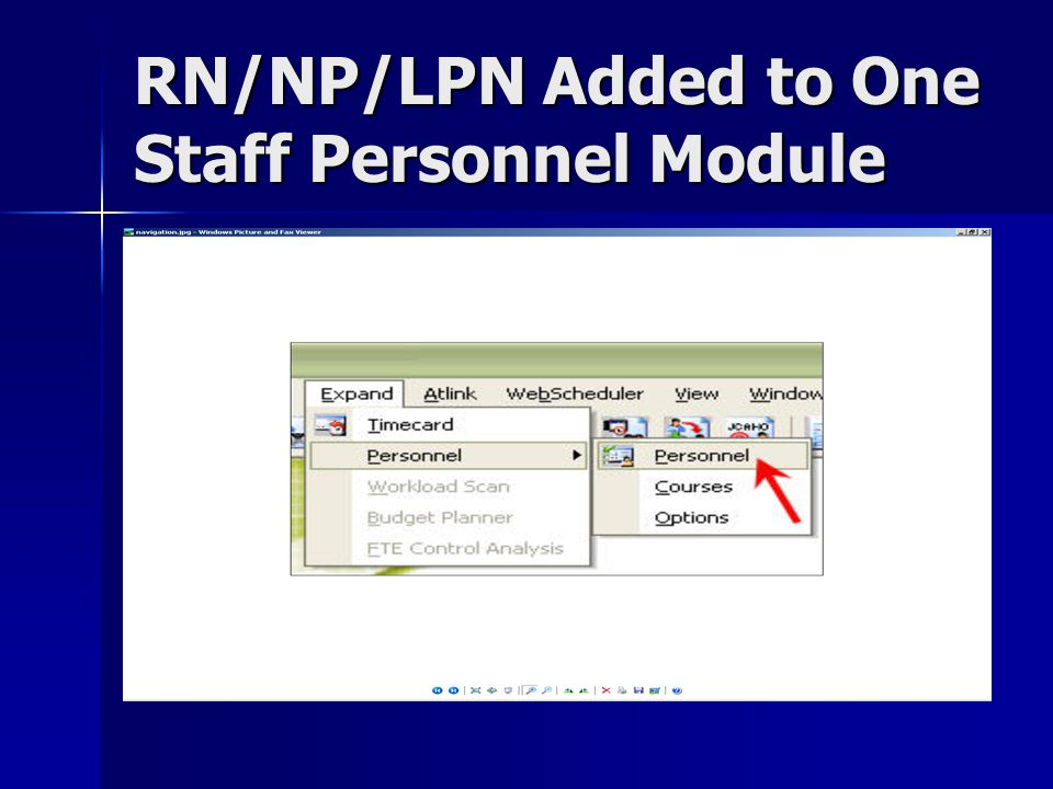 RN/NP/LPN Added to One Staff Personnel Module