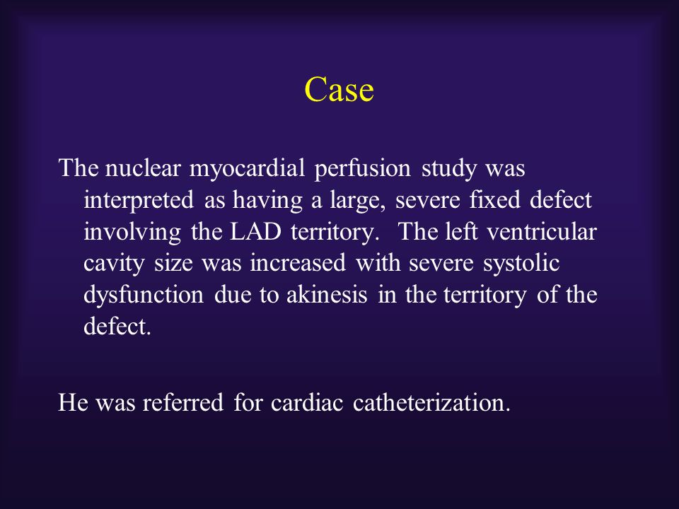 Cardiac Catheterization Coronary angiography demonstrated left main and 3 vessel disease in a left dominant system.