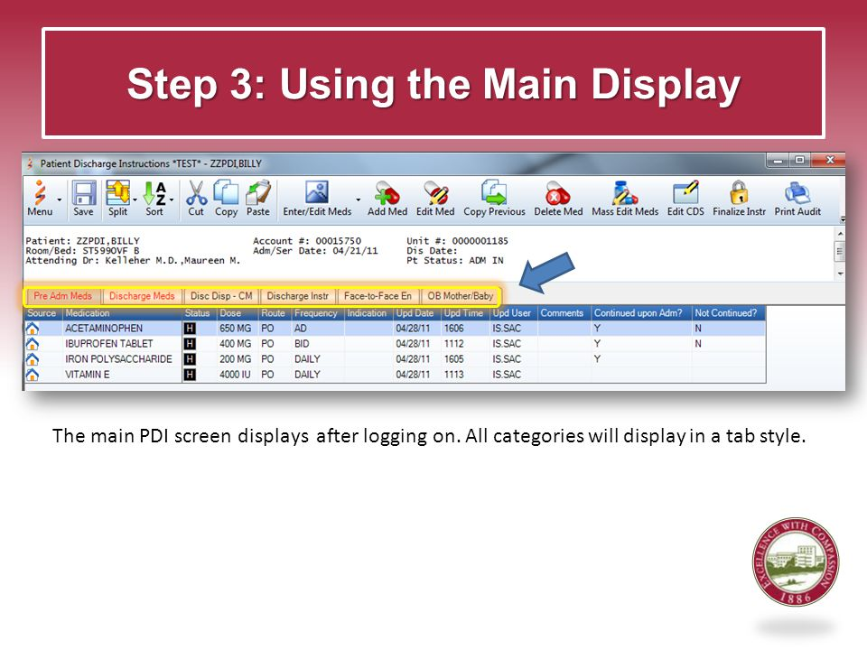 Step 3: Using the Main Display The main PDI screen displays after logging on.