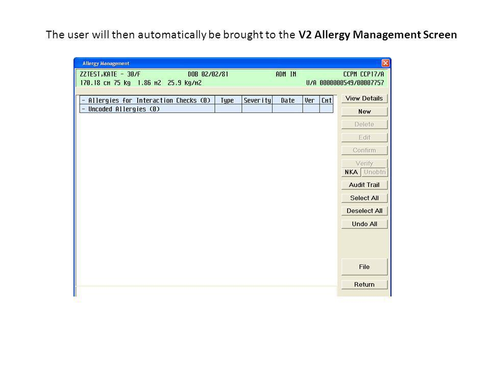 The user will then automatically be brought to the V2 Allergy Management Screen