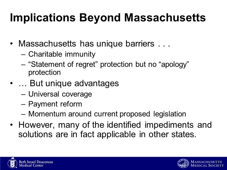 Implications Beyond Massachusetts Massachusetts has unique barriers...
