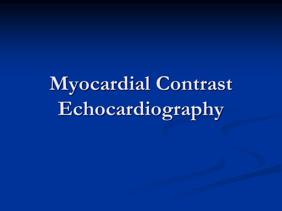 Myocardial Contrast Echocardiography
