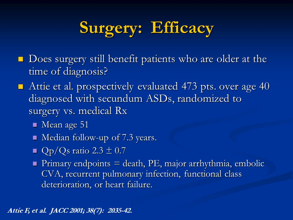 Surgery: Efficacy Does surgery still benefit patients who are older at the time of diagnosis? Does surgery still benefit patients who are older at the
