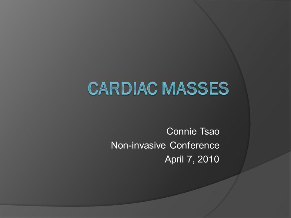 Connie Tsao Non-invasive Conference April 7, 2010