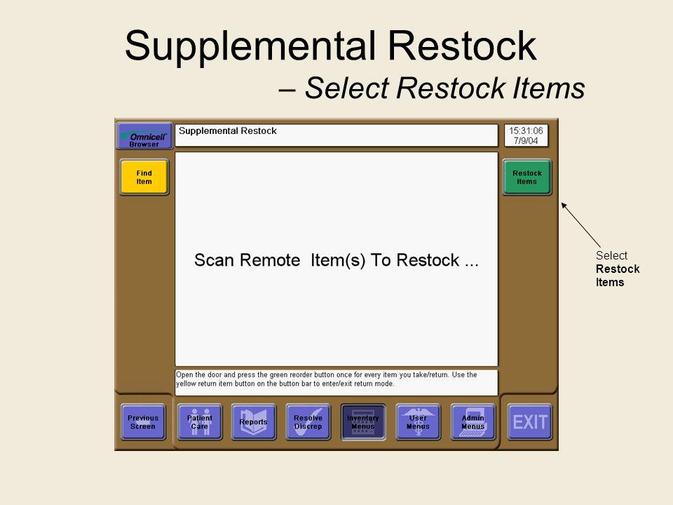 Supplemental Restock – Select Restock Items Select Restock Items
