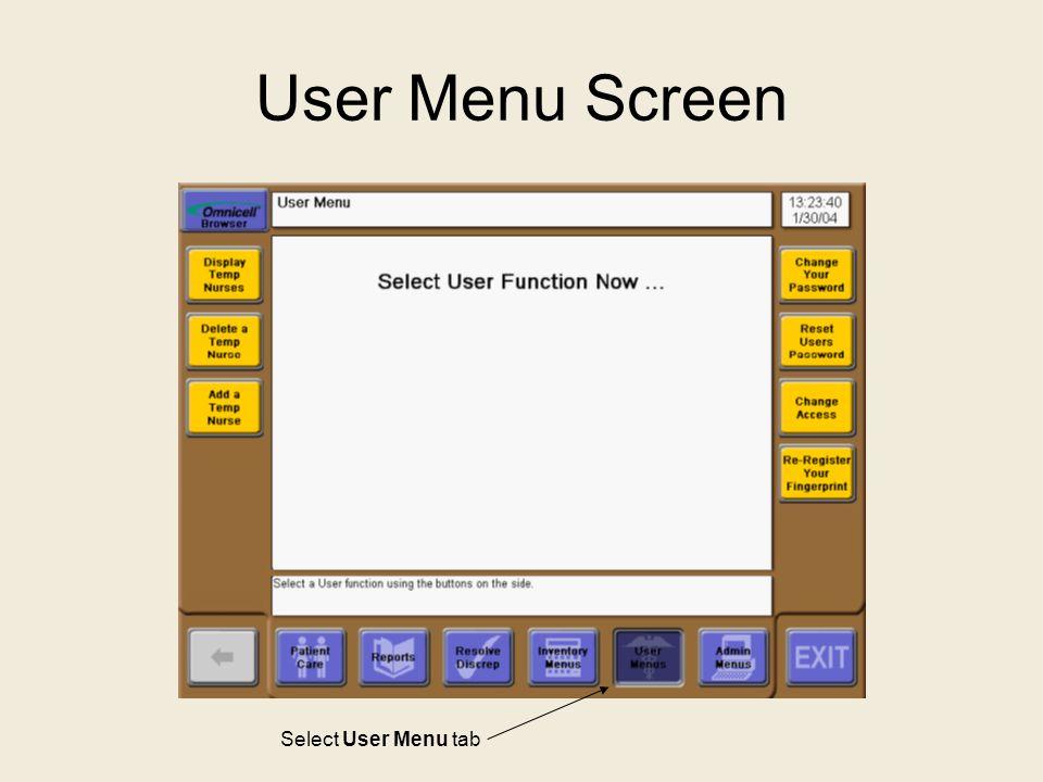 User Menu Screen Select User Menu tab
