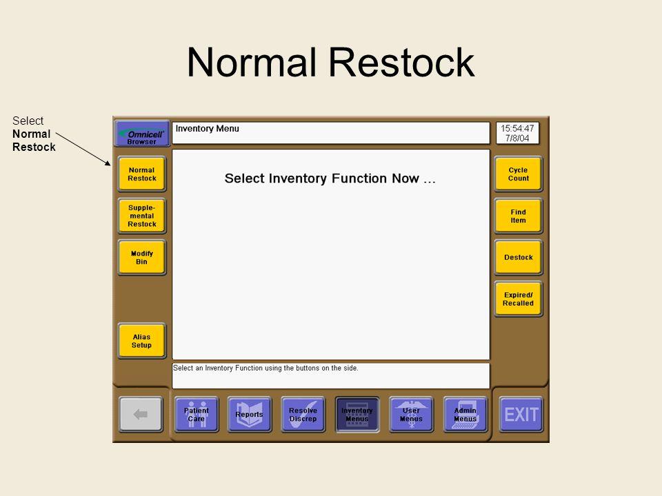 Normal Restock Select Normal Restock