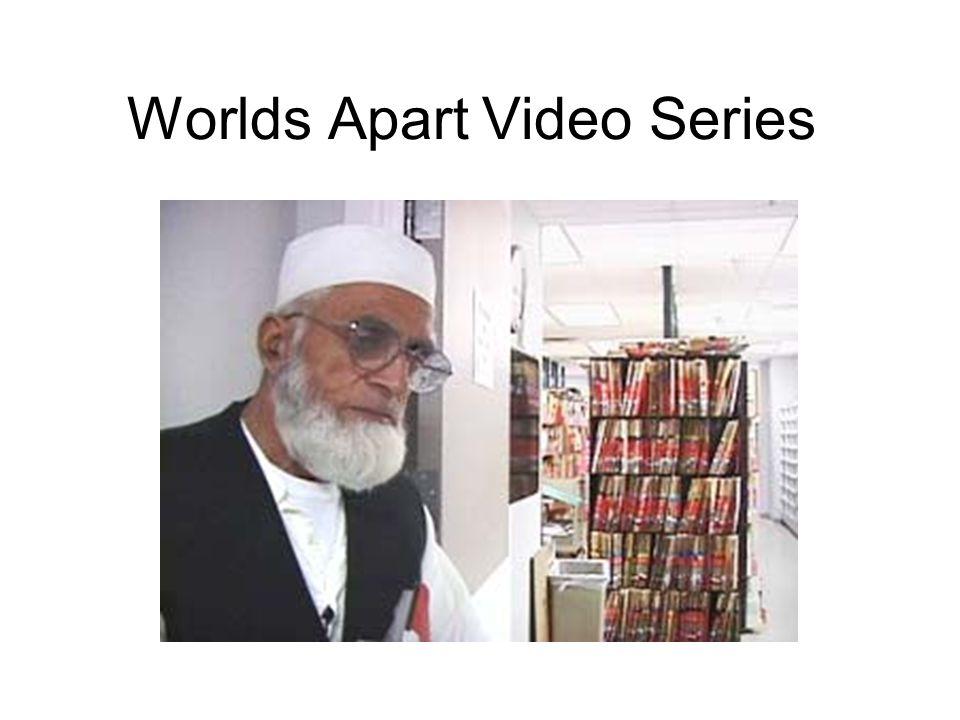 Worlds Apart Video Series