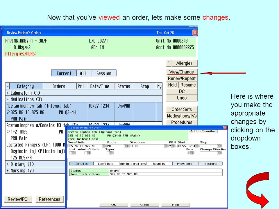 Now that you've viewed an order, lets make some changes. Here is where you make the appropriate changes by clicking on the dropdown boxes.
