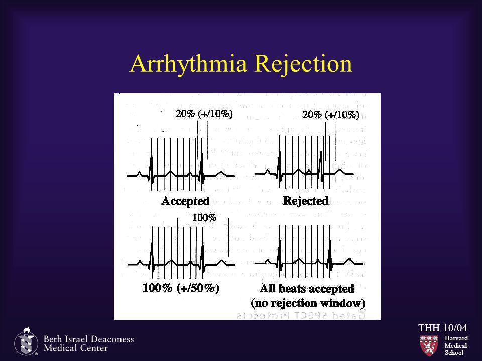 Harvard Medical School THH 10/04 Arrhythmia Rejection