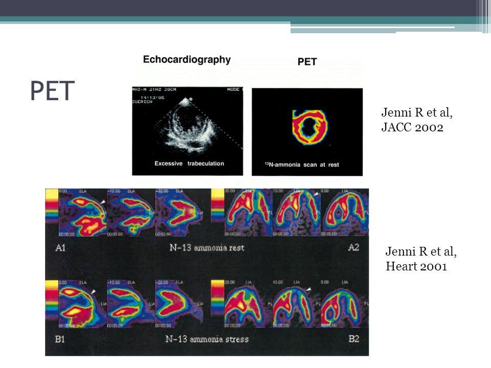 PET Jenni R et al, Heart 2001 Jenni R et al, JACC 2002