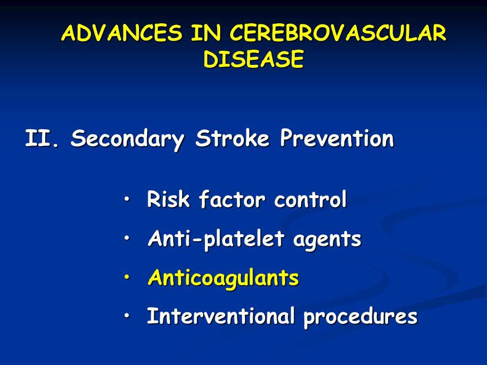 NEJM 2001;345:1444-1451 Secondary stroke prevention trial Design: multicenter, double-blind, randomized Non-cardioembolic, non-operable carotid stroke in prior 3 months Agents: warfarin (INR=1.4-2.8) vs.