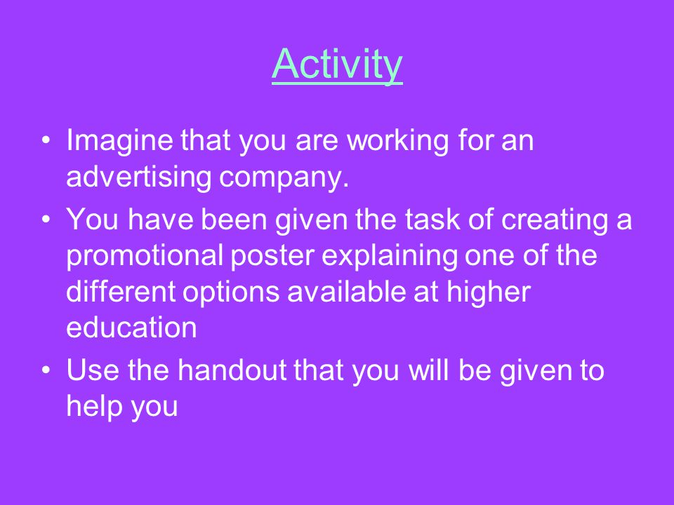 Activity Imagine that you are working for an advertising company.