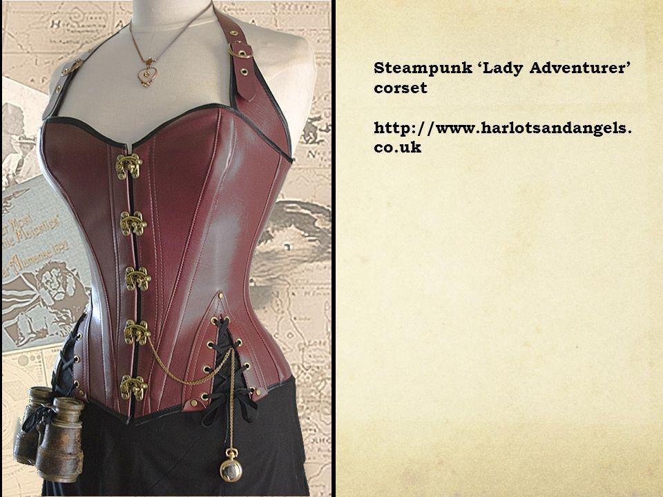 Steampunk 'Lady Adventurer' corset http://www.harlotsandangels. co.uk