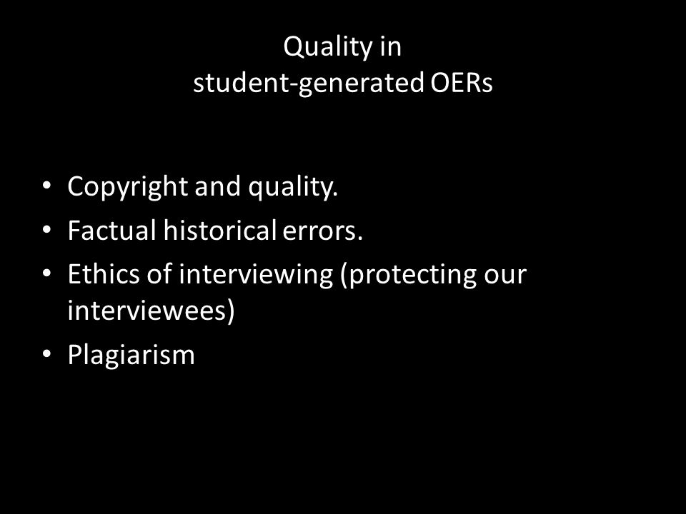 Quality in student-generated OERs Copyright and quality.