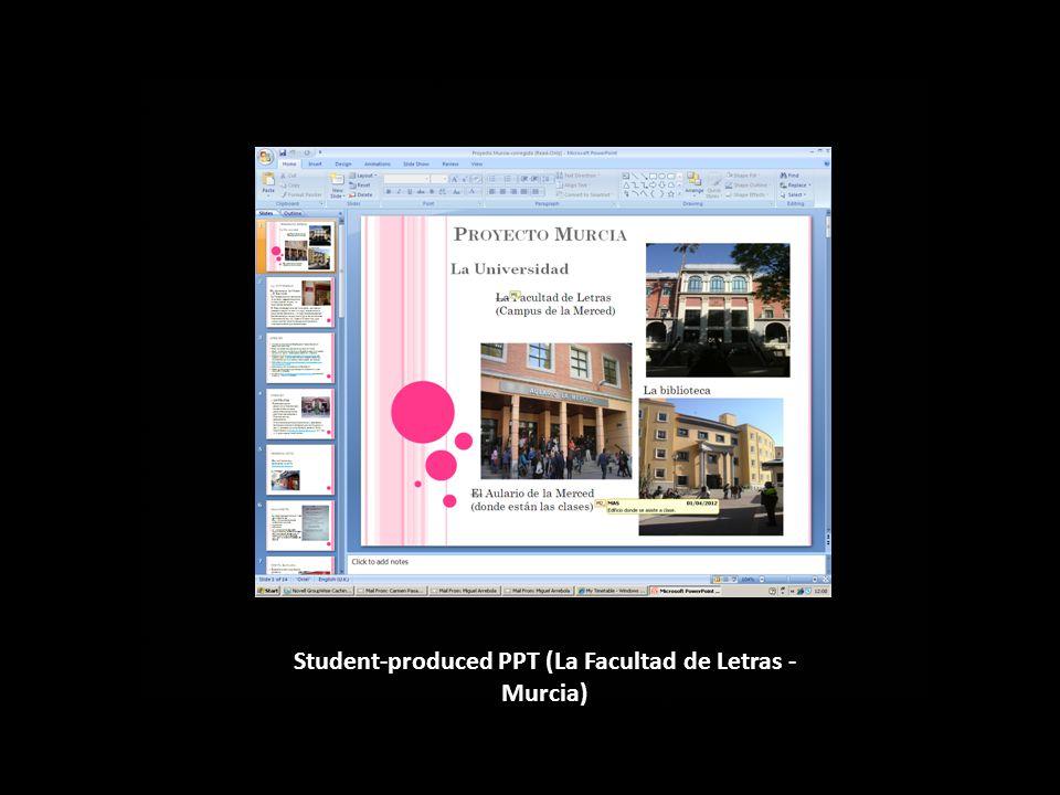 ) Student-produced PPT (La Facultad de Letras - Murcia)