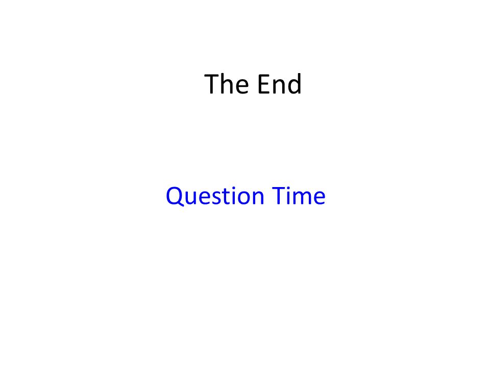 The End Question Time