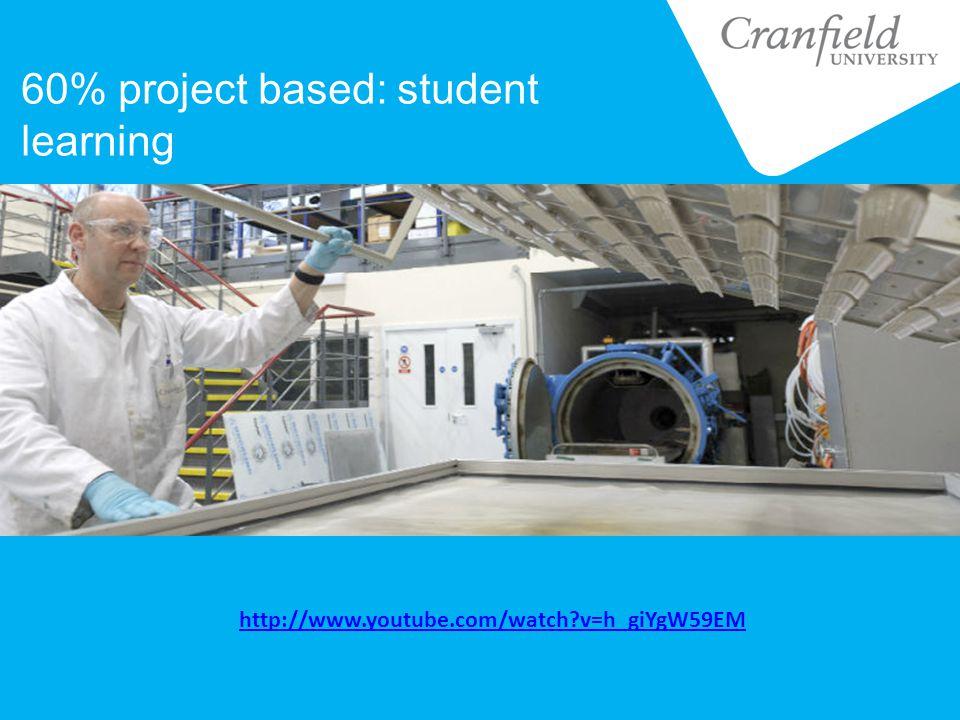 60% project based: student learning http://www.youtube.com/watch?v=h_giYgW59EM