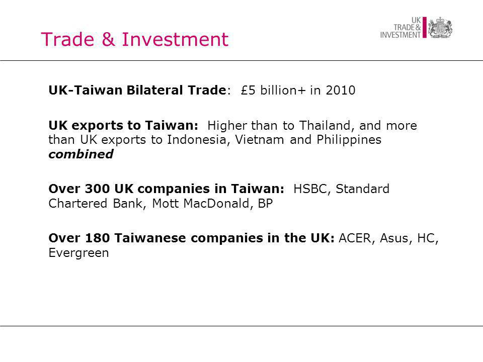 Business Opportunities  'i-Taiwan': £80bn major programme of infrastructure projects.