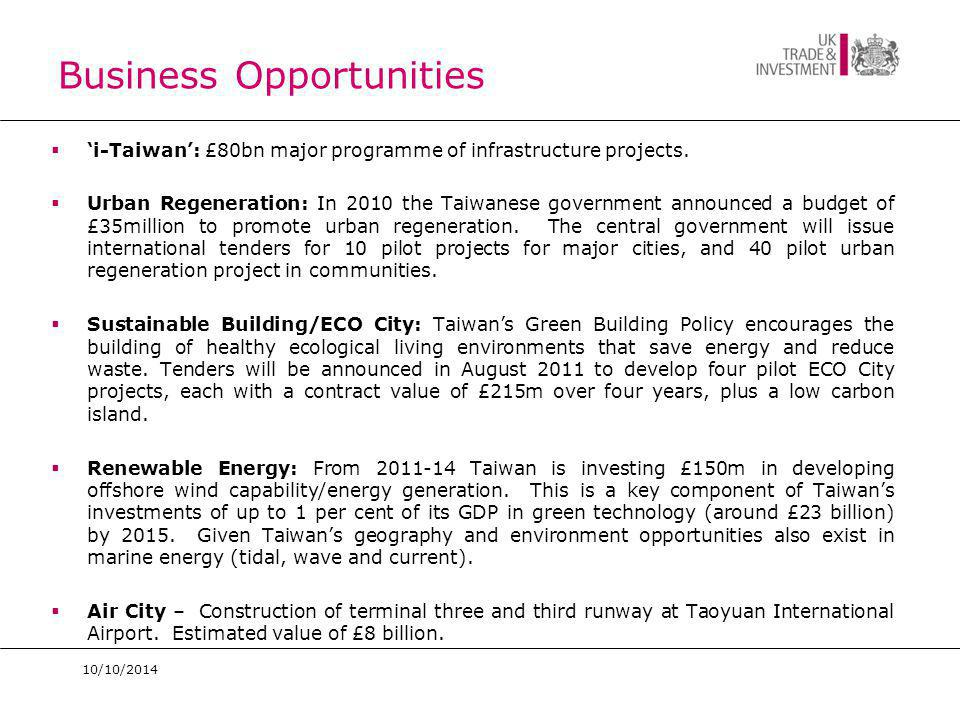 Business Opportunities  'i-Taiwan': £80bn major programme of infrastructure projects.