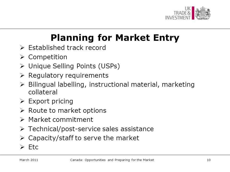 UKTI Assistance In-Market March 2011Canada: Opportunities and Preparing for the Market 11