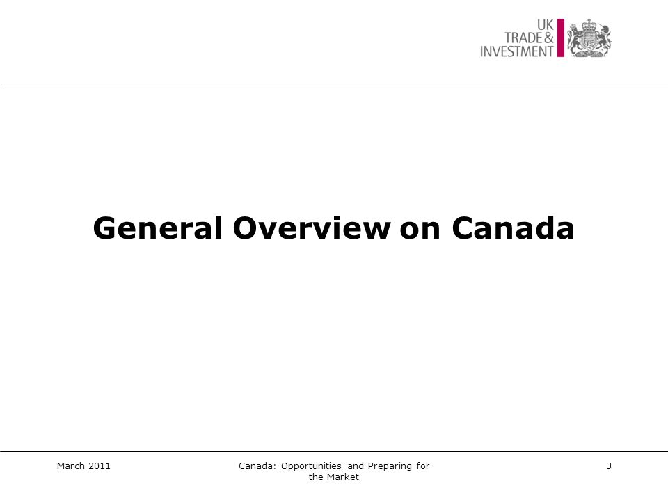 UK Trade & Investment Canada Trade teams in...