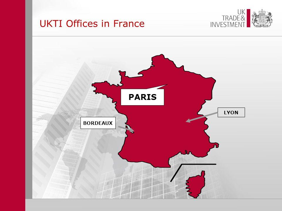 UKTI Offices in France BORDEAUX PARIS LYON