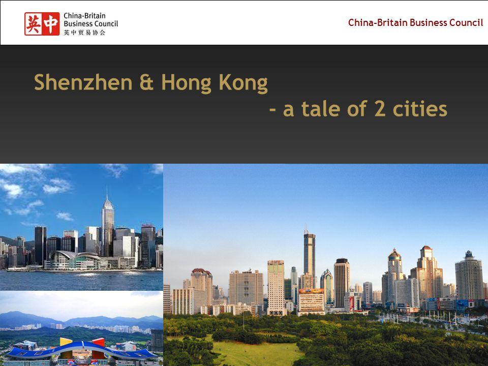 China-Britain Business Council Shenzhen & Hong Kong - a tale of 2 cities