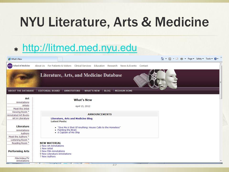 NYU Literature, Arts & Medicine  http://litmed.med.nyu.edu http://litmed.med.nyu.edu 15