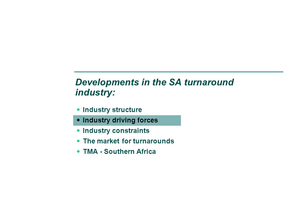 Turnaround Management Association – Southern Africa: Developments in the SA turnaround industry 26 Tel.: 011 964 2895 Fax: 011 748 2809 Web site: www.tma-sa.comwww.tma-sa.com Email: tmasouthernafrica@gmail.comtmasouthernafrica@gmail.com Questions.