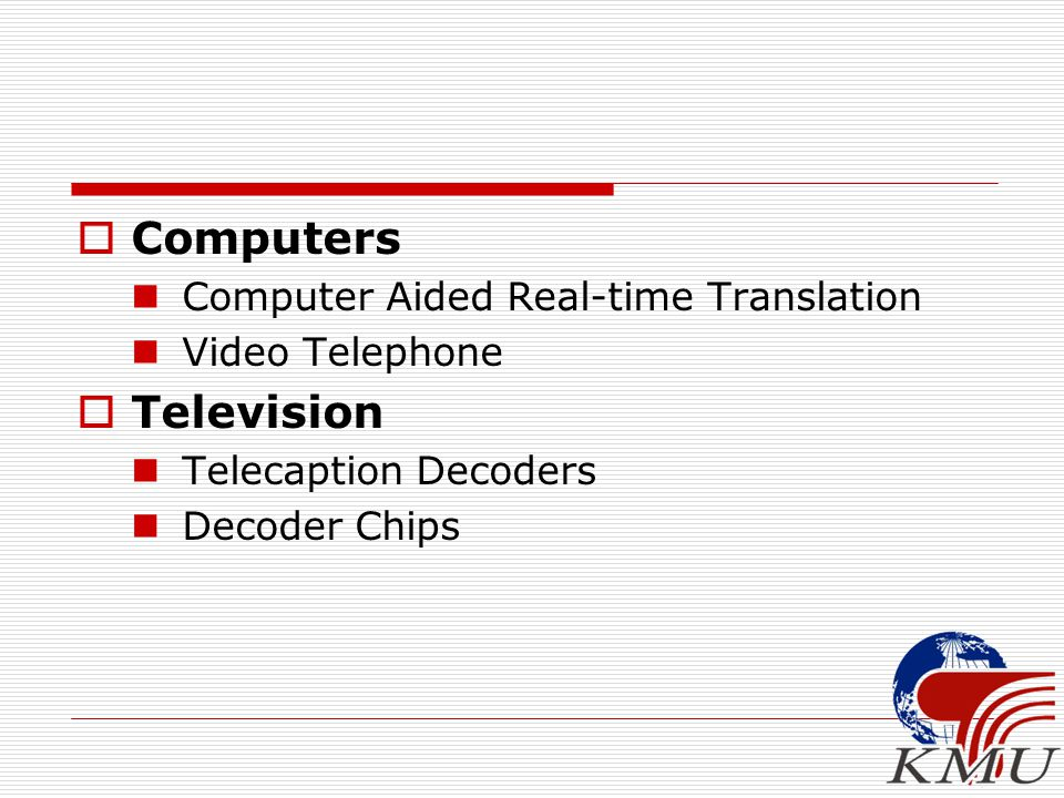  Computers Computer Aided Real-time Translation Video Telephone  Television Telecaption Decoders Decoder Chips