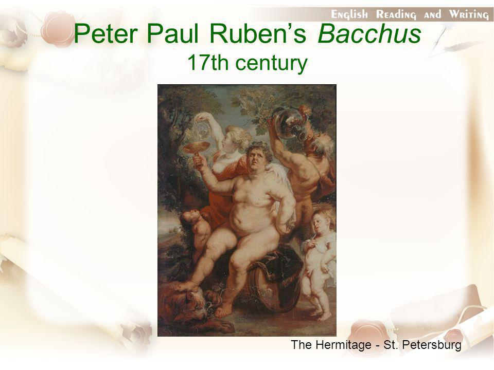 Peter Paul Ruben's Bacchus 17th century The Hermitage - St. Petersburg