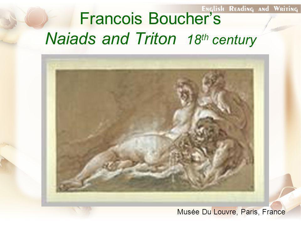 Francois Boucher's Naiads and Triton 18 th century Musée Du Louvre, Paris, France