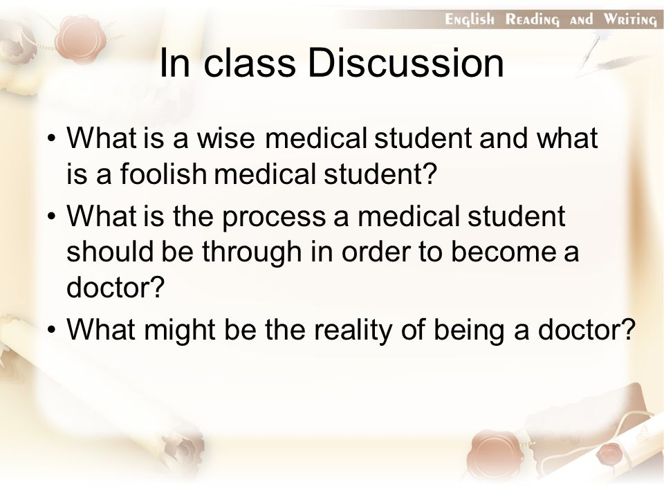 What is a wise medical student and what is a foolish medical student.