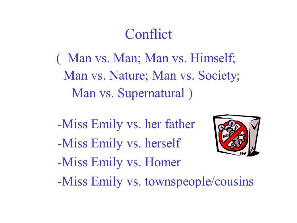 (Man vs.Man; Man vs. Himself; Man vs. Nature; Man vs.