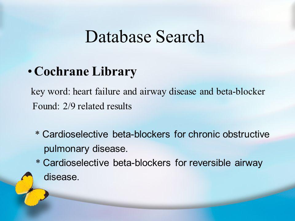 Beta-blocker categories The Cochrane Database of Systematic Reviews 2005 Issue 4 Carvedilol (+ alpha block)Carteolol (Mikelan) * * * * * * *