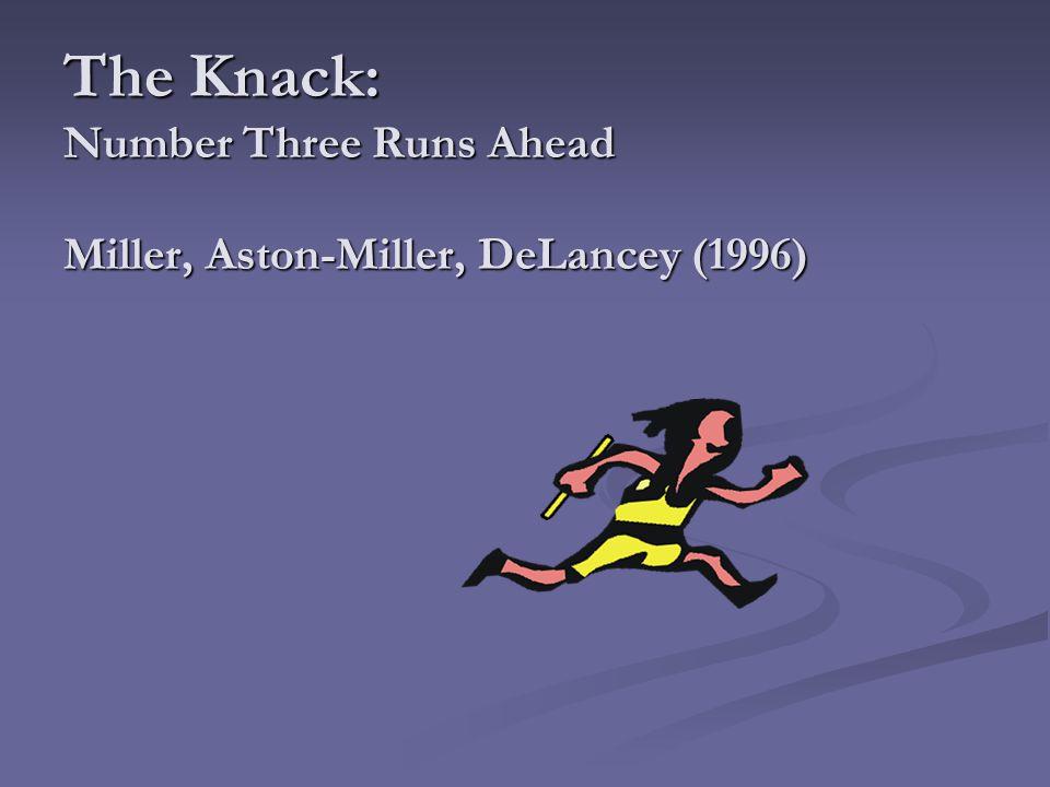 The Knack: Number Three Runs Ahead Miller, Aston-Miller, DeLancey (1996)