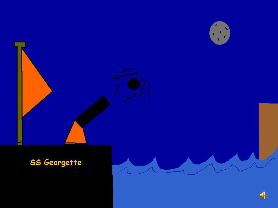 The Last Voyage and the Sinking of the SS Georgette The SS Georgette sunk 1876.