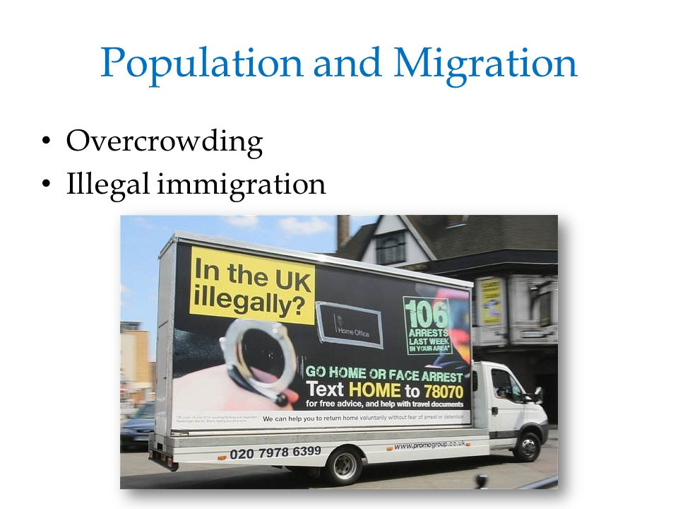 Population and Migration Overcrowding Illegal immigration