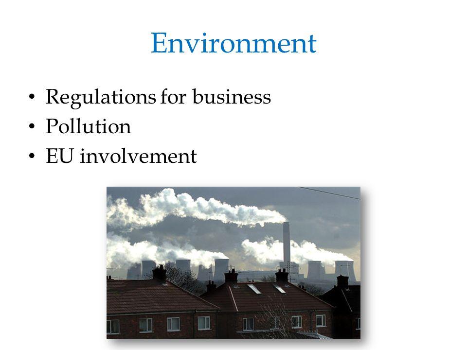 Environment Regulations for business Pollution EU involvement