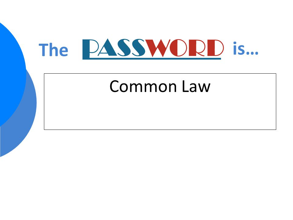 Common Law The is…