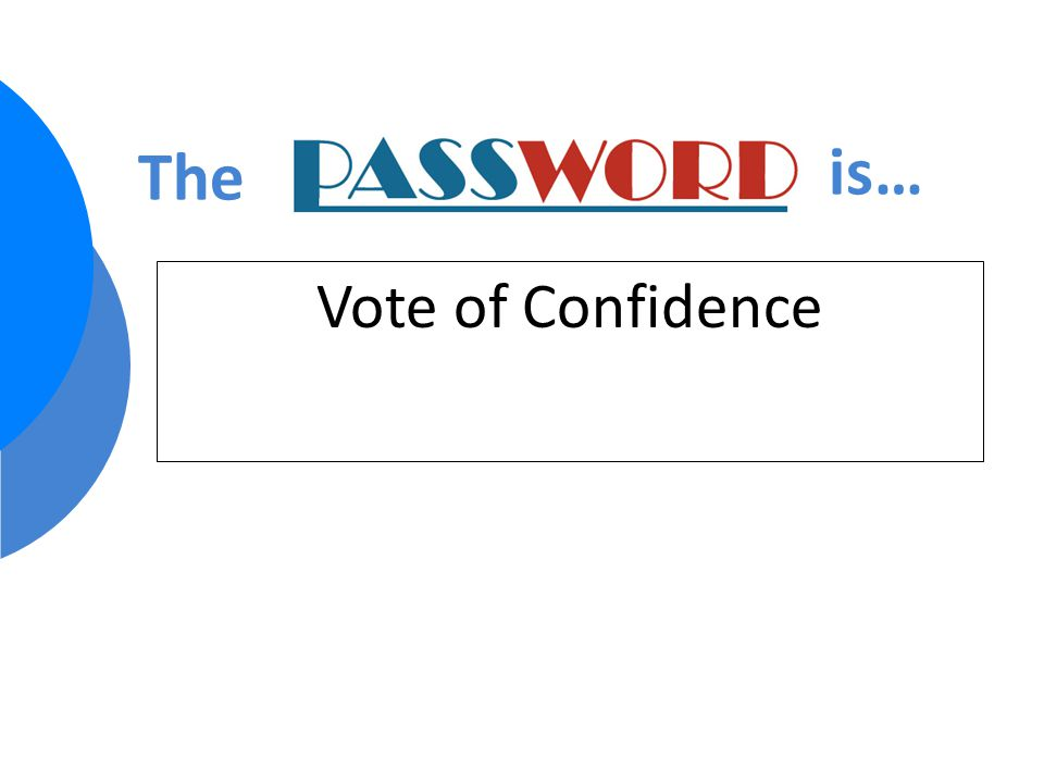 Vote of Confidence The is…