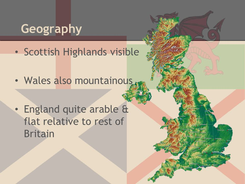 Geography Scottish Highlands visible Wales also mountainous England quite arable & flat relative to rest of Britain
