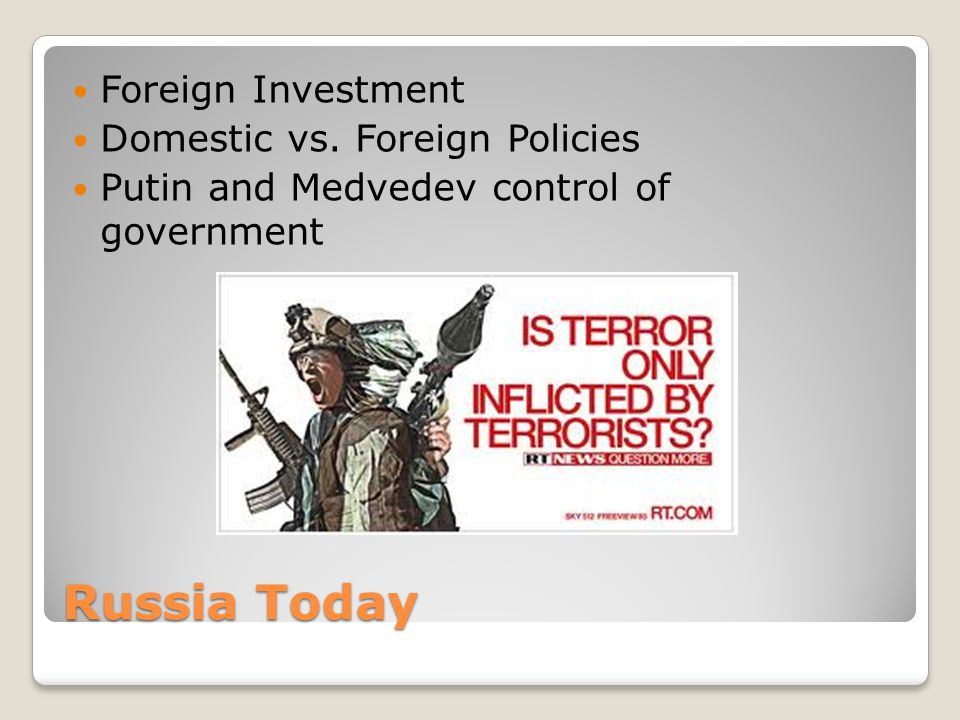 Russia Today Foreign Investment Domestic vs.