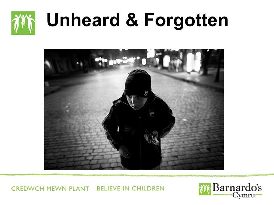 Unheard & Forgotten