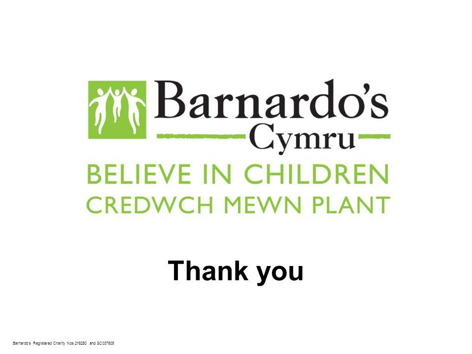 Barnardo's Registered Charity Nos 216250 and SC037605 Thank you