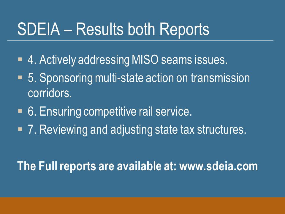 SDEIA – Results both Reports  4. Actively addressing MISO seams issues.