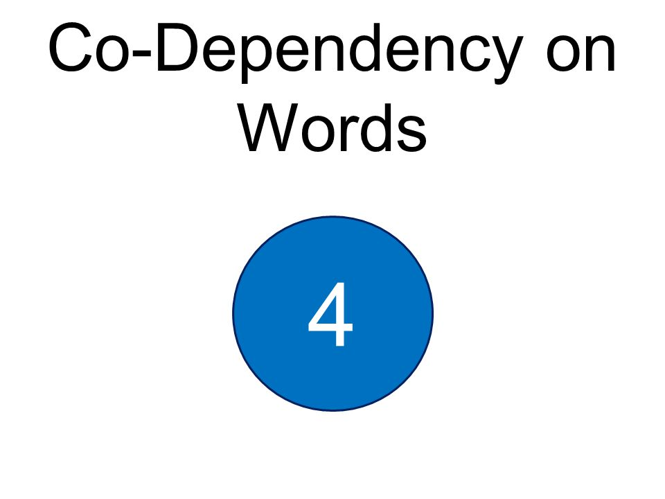 Co-Dependency on Words 4