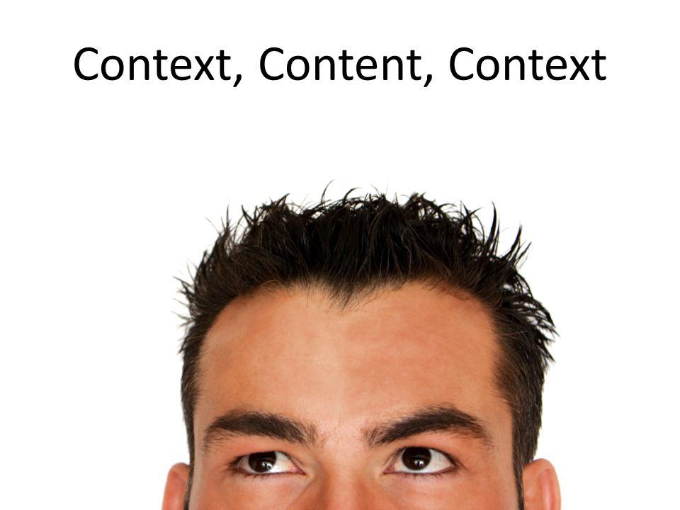 Context, Content, Context